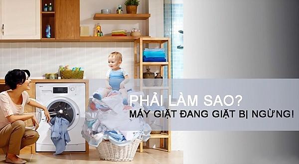 Máy Giặt Đang Giặt Bị Ngừng Phải Làm Sao?